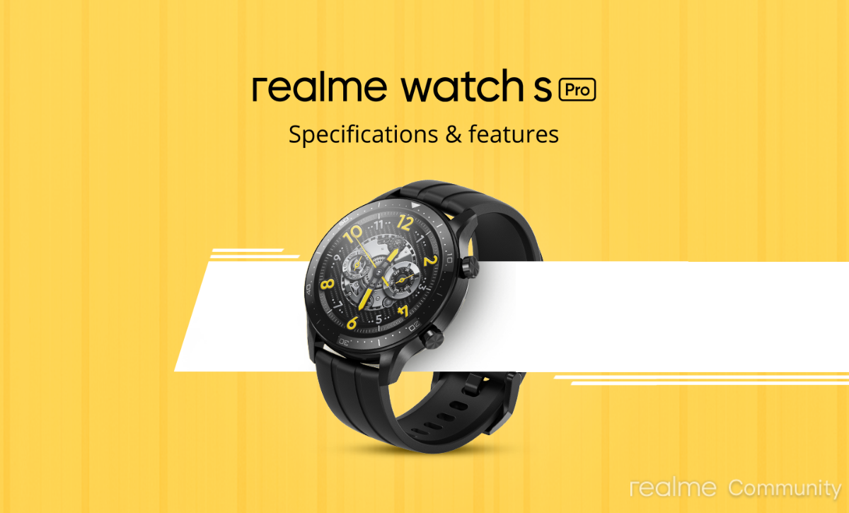 Realme Watch S Pro: Style, Interface, Performance & Battery life
